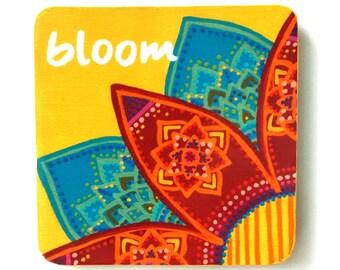 NEW! Magnet - Inspirational Gift Handmade Original Artwork Intention - Bloom