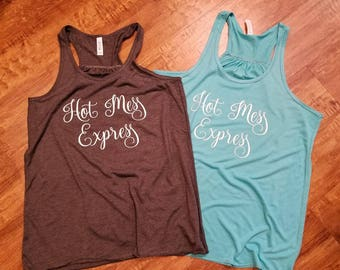 Hot Mess Express Tank Top//Flowy Messy Tank//Womens Hot Mess Shirt//Mom Funny Tank//Ladies Funny Tank Top//Summer Tank Top//Vacation Tank