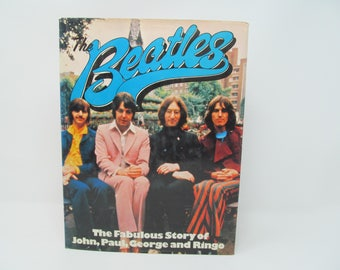 Beatles - The Fabulous Story of John, Paul, George and Ringo - 1975