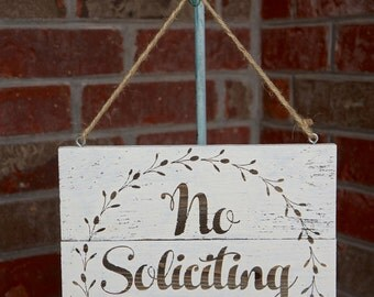 No Soliciting - Please and Thank You, No Soliciting, Farmhouse No Soliciting