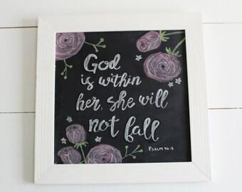 White Framed God is Within Her Chalkboard Art