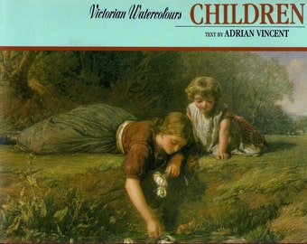 ISBN , 1854710214  Children (Victorian Watercolours) (Hardcover) by Adrian Vincent 1991