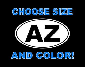 Arizona Decal AZ Arizona Car Decal Laptop Tablet Yeti Tumbler Window Wall Bumper Sticker AZ Decal AZ Car Decal Arizona State Decal