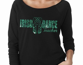 Irish Dance Teacher Wideneck Fleece