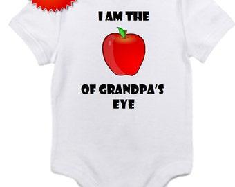 ON SALE Grandpa apple of eye funny onesie you pick size newborn / 0-3 / 3-9 / 12 / 18 / 24 month