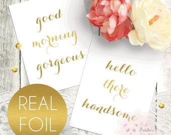 Set of 2, good morning gorgeous, hello there handsome, mock, gold foil, wall art, home decor