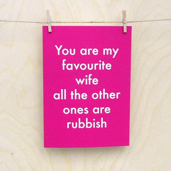 Funny birthday card, funny love birthday card, funny valentines card, funny wife card