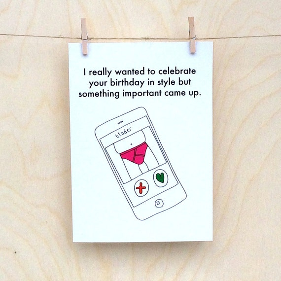 Funny birthday card, funny card, funny tinder card
