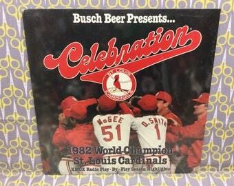 Sealed St. Louis Cardinals 1982 World Champions Vinyl Record Album LP Album Busch Beer Presents Celebration KMOX World Series