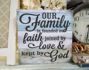"Wood Sign, ""Our Family is Founded on Faith Joined by Love & Kept by God"", Religious Family Sign, Religious Decor"
