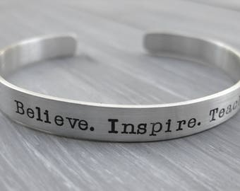 Teacher Gift Customizable Sterling Silver Cuff Bracelet Personalized Jewelry Hand Stamped Mantra Cuff Inspirational Graduation Gift