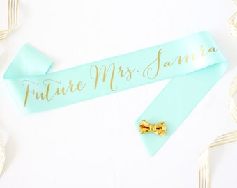 Personalized Future Mrs Sash in Font #1 - Custom Bachelorette Sash - Bride Sash - Bachelorette Sash - Bachelorette Party Sash