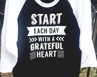 Start Each Day with a Grateful Heart Tshirt // Inspirational Quote Tshirt // Bible Verse Tshirt // Grateful Heart Tshirt // Plus Size Shirt