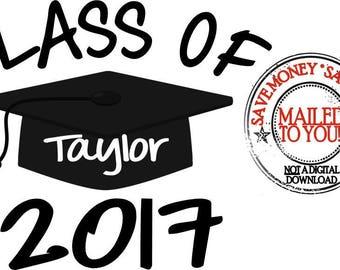 Class of 2017 Graduation Iron On Transfer / Shirt / Tote Bag / Etc.