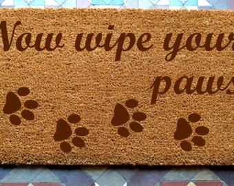 Wipe your paws  door mat engraved coir door mat Size: 400 x 600 mm