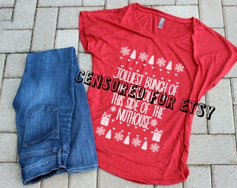 Griswold Christmas Vacation Shirt - Women's Christmas Blouse - Jolliest Bunch Of A**holes This Side Of The Nuthouse