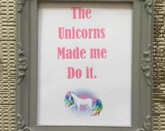 Word Art - print - Funny Slogan - Humerus Picture - Funny Print - Unicorn Print - Unicorn Picture - mythical -unicorn
