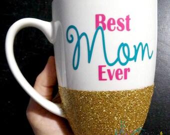 Best Mom Ever - Motivational and Original Coffee Mug:  Best Coffee Mugs , Mugs For Sale , Mug Shop ,  Cheap Mugs