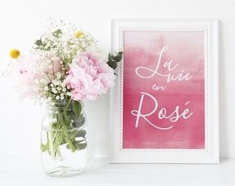SALE - La Vie en Rosé | Rosé Print | Wine Print