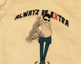 Alwawz Be Extra Fitted Tee