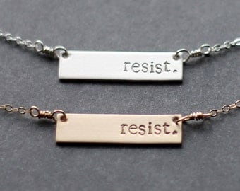 Resist Necklace, Sterling Silver Horizontal Bar Necklace, Gold-Filled Bar Necklace, Hand Stamped, Rectangle, Feminism, Trump Resistance