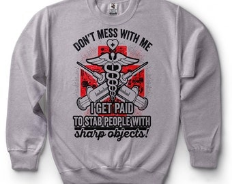 Doctor Nurse Paramedic Medical School Funny Sweatshirt Sweater