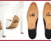 DIY Wedding Shoes Vinyl Decal, I Do, Me Too, Bride, Groom, Wedding Day, Shoe Decal, Wedding Attire, Customized