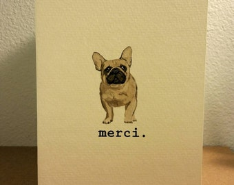 Merci. French bulldog thank you card. Hand painted watercolor.