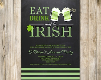 EAT DRINK Be Irish Invitation, Printable St Patrick's Day Party Invite, Digital Green St Patty Day Invites, Lucky Clover Green Beer Shamrock