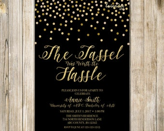 The TASSEL Was Worth the HASSLE Invitation, Black Gold GRADUATION Party Invite, College Graduation, High School Graduation, Class of 2018