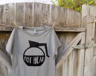 Women's Pot Head shirt