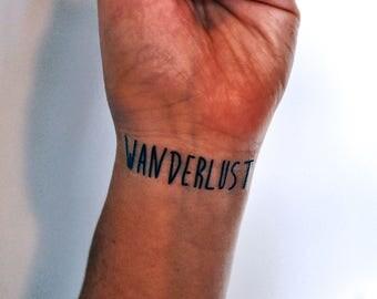 Wanderlust Temporary Tattoo, Wanderlust Quote, Wrist Quote Tattoo, Travel Tattoo, Travel Quote Tattoo, Indie Tattoo, Hipster Tattoo