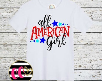 all american girl. girls shirt.baby girl. independence day.memorial day. 4th of july shirt