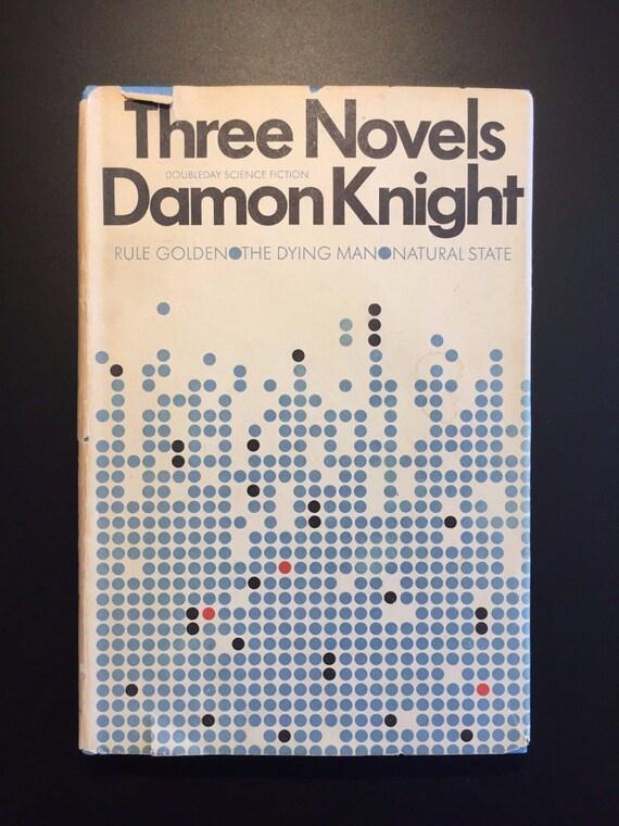 Three Novels, Damon Knigh...