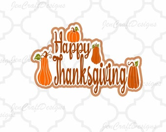 Happy Thanksgiving SVG, Eps, Dxf, Png Cricut files Printable PNG Happy Thanksgiving Fall Harvest Autumn Greetings SVG Cricut