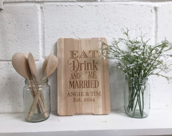 FREE UK DELIVERY - Eat Drink & Be Married Laser Engraved Personalised Chopping Board