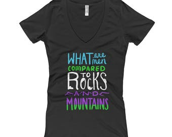 Jane Austen Quote - What Are Men Compared To Rocks and Mountains? - Pride and Prejudice Women's T-Shirt - Book Lovers Gift - Hiking Gear
