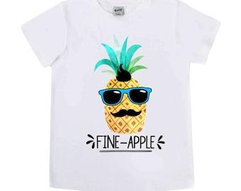 Fine Apple Shirt - Pineapple Shirt - Fruit Shirts - Unisex Kids' Shirts - Summer Time Shirts - Birthday Fruit - You're a Fine Apple