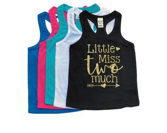 Little Miss TWO Much - TWO Year Old - 2nd Birthday - Two - Racerback Tank Top - Birthday Girl - Second Birthday - Toddler Girl - Tank Tops