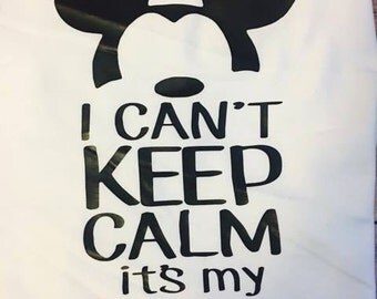 I Can't Keep Calm It's My Birthday - Mickey Birthday Shirt - Disney Birthday Shirt