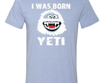 I Was Born Yeti Cristmas T- shirt