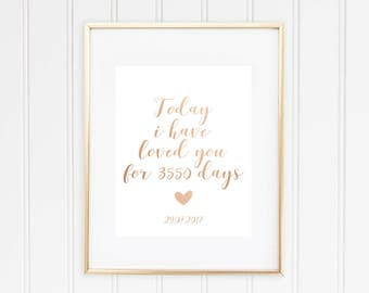 Today I Have Loved You For ... Days, Real Foil Print, Home Decor, Wedding Decor, Anniversary, Love