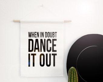 Dance it Out - Canvas Banner
