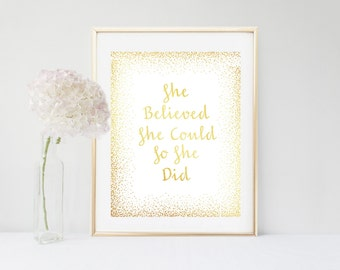 She Believed She could So She Did Print, Girls Room Decor, Gold Art Print, Inspirational Print, Printable Art,  Digital Download, Wall Decor