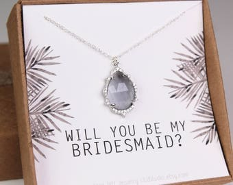 Will you be my bridesmaid, bridesmaid gift, gray glass, Cubic zirconia, bridesmaid proposal, CZ necklace, sterling silver, bridal shower