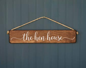 Chicken Gift - Coop Sign - The Hen House - Outdoor - Rustic Wood Decor - Backyard Chickens - Farmhouse - Chicken Coop Decor - For Her