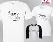 Birthday Shirt Cheers to ...