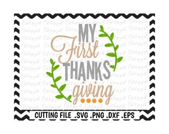My First Thanksgiving Svg-Dxf-Png-Pdf-Eps, Cutting Files for Silhouette Cameo/Cricut, Svg Download.