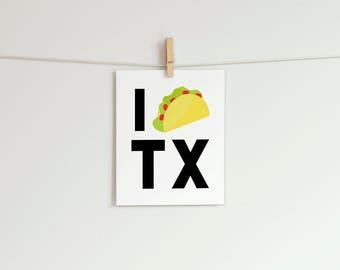 I Heart Texas Print   8x10 I Taco TX Art Print   Texas Home Decor   Part 92