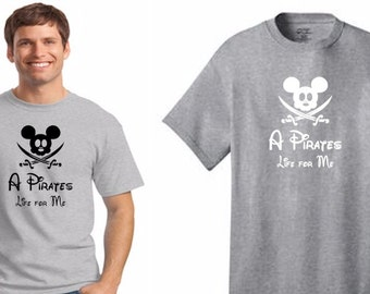 "Disney ""A Pirates Life for Me"", Mens Shirt Mickey Mouse, Pirates of the Caribbean Shirt, Jack Sparrow Shirt *FREE SHIPPING*"